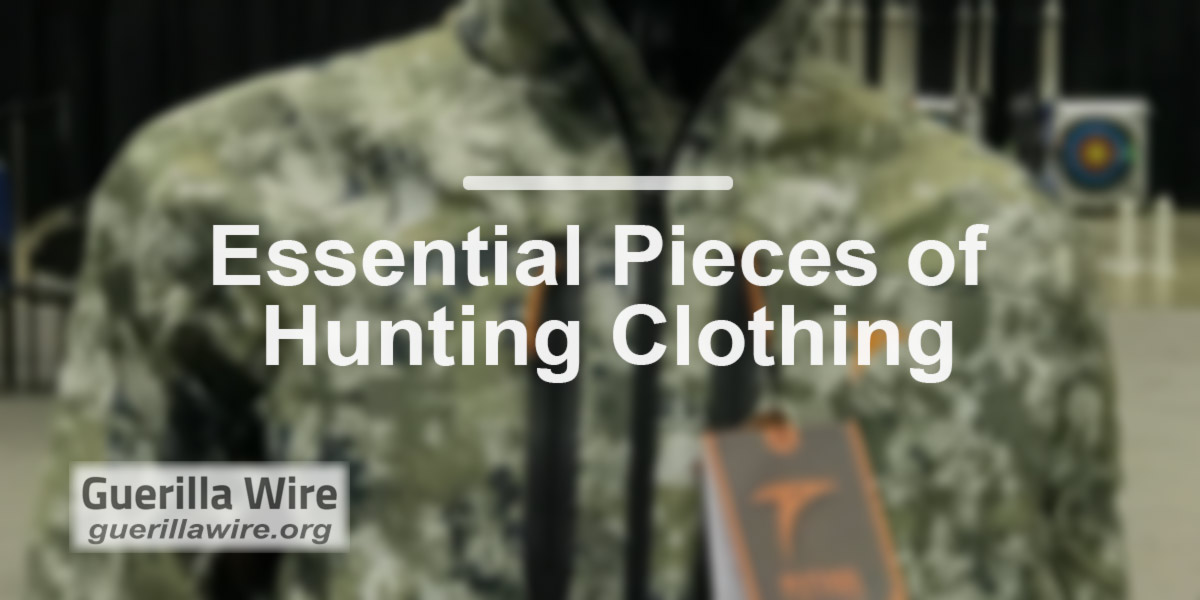 Essential Pieces of Hunting Clothing